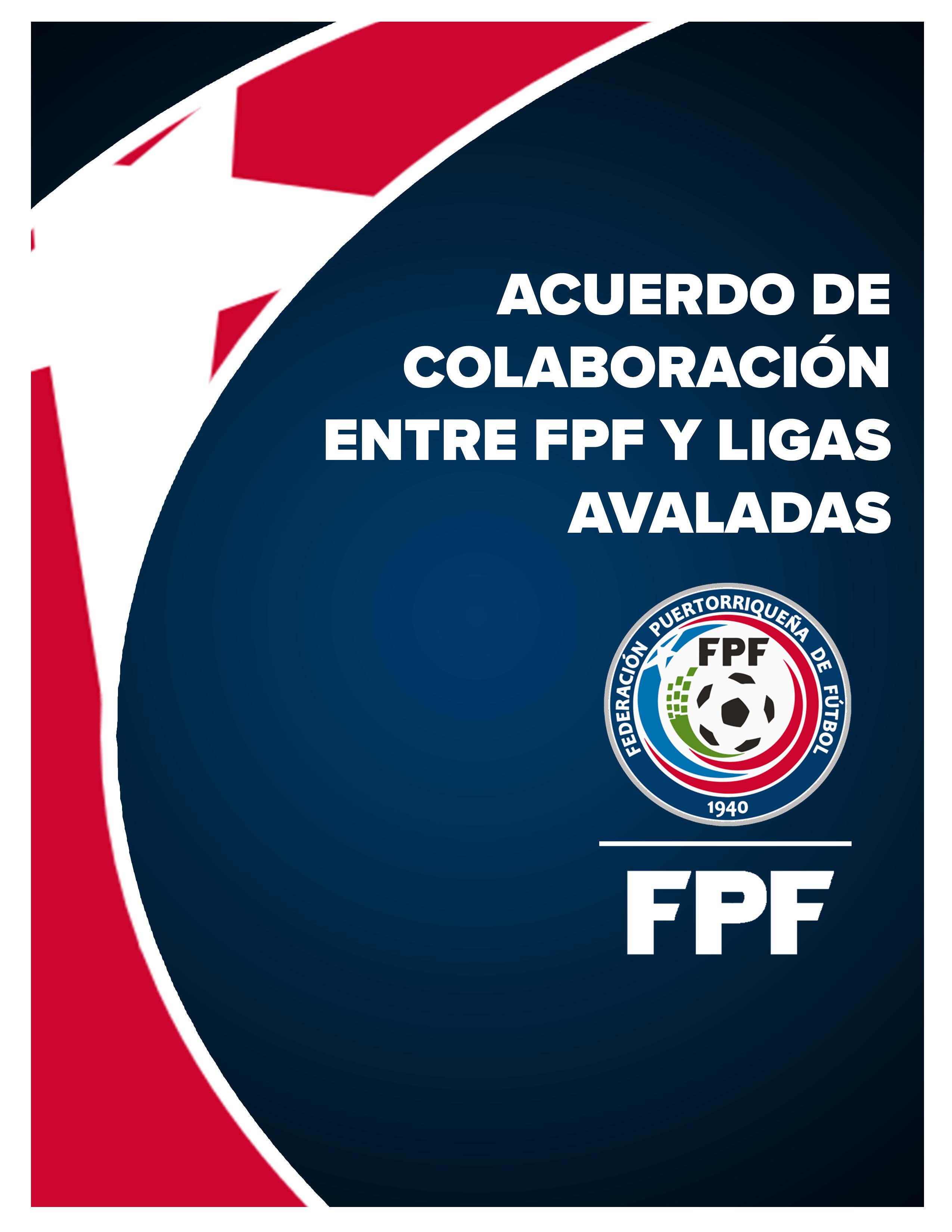 Acuerdo de Colaboración entre FPF y Ligas avaladas